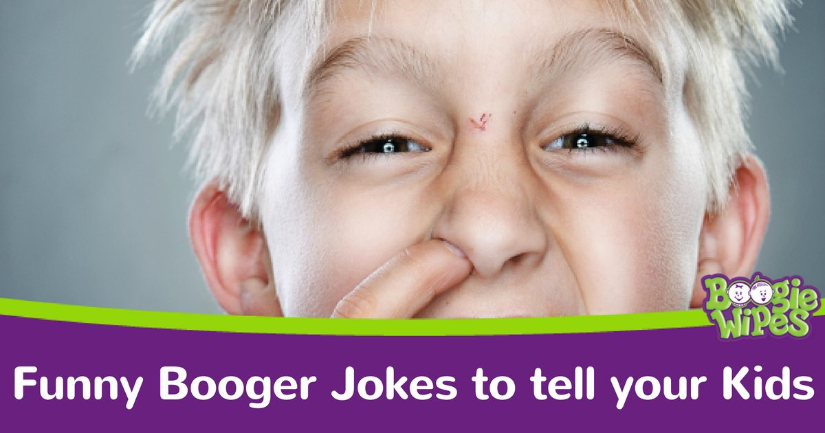 Funny Booger Jokes For Kids- Boogie Wipes